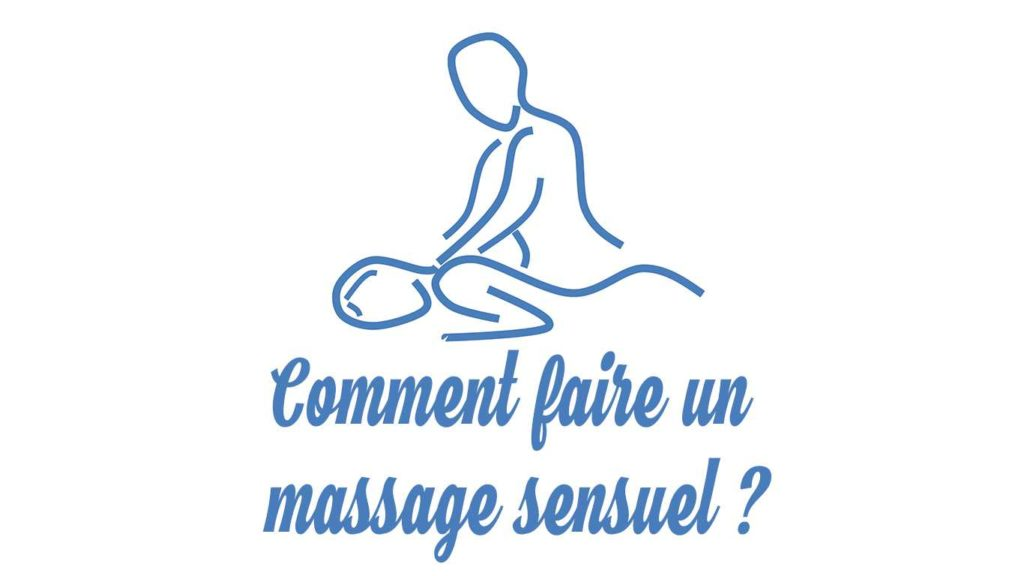 comment faire un massage sensuel